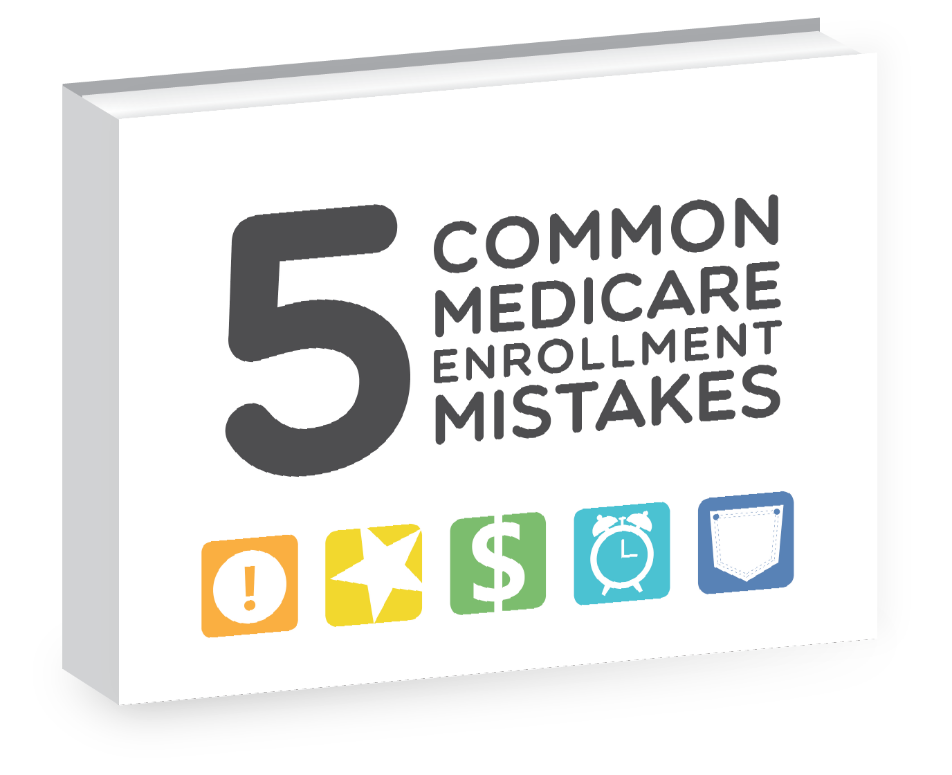5 Common Medicare Enrollment Mistakes