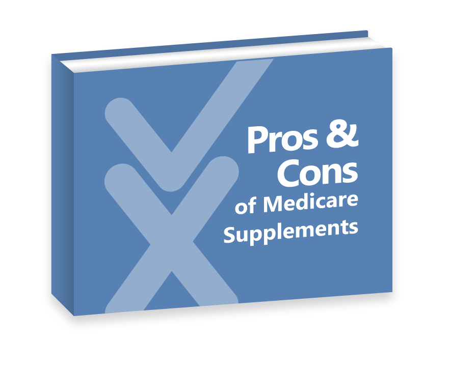 Pros and Cons of Medicare Supplements