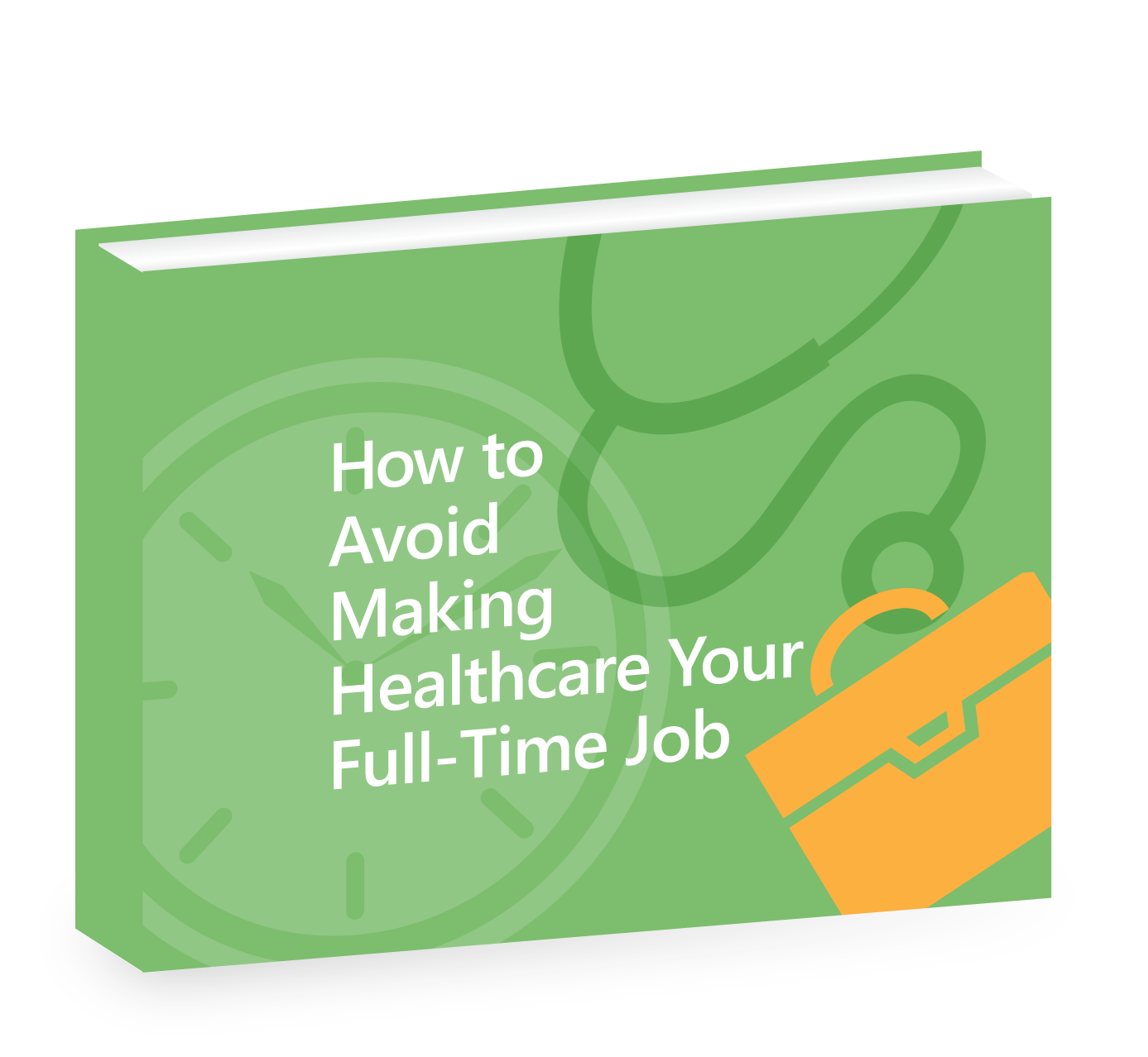 Book_How_to_avoid_Making_Healthcare_Your_fulltime_job.png