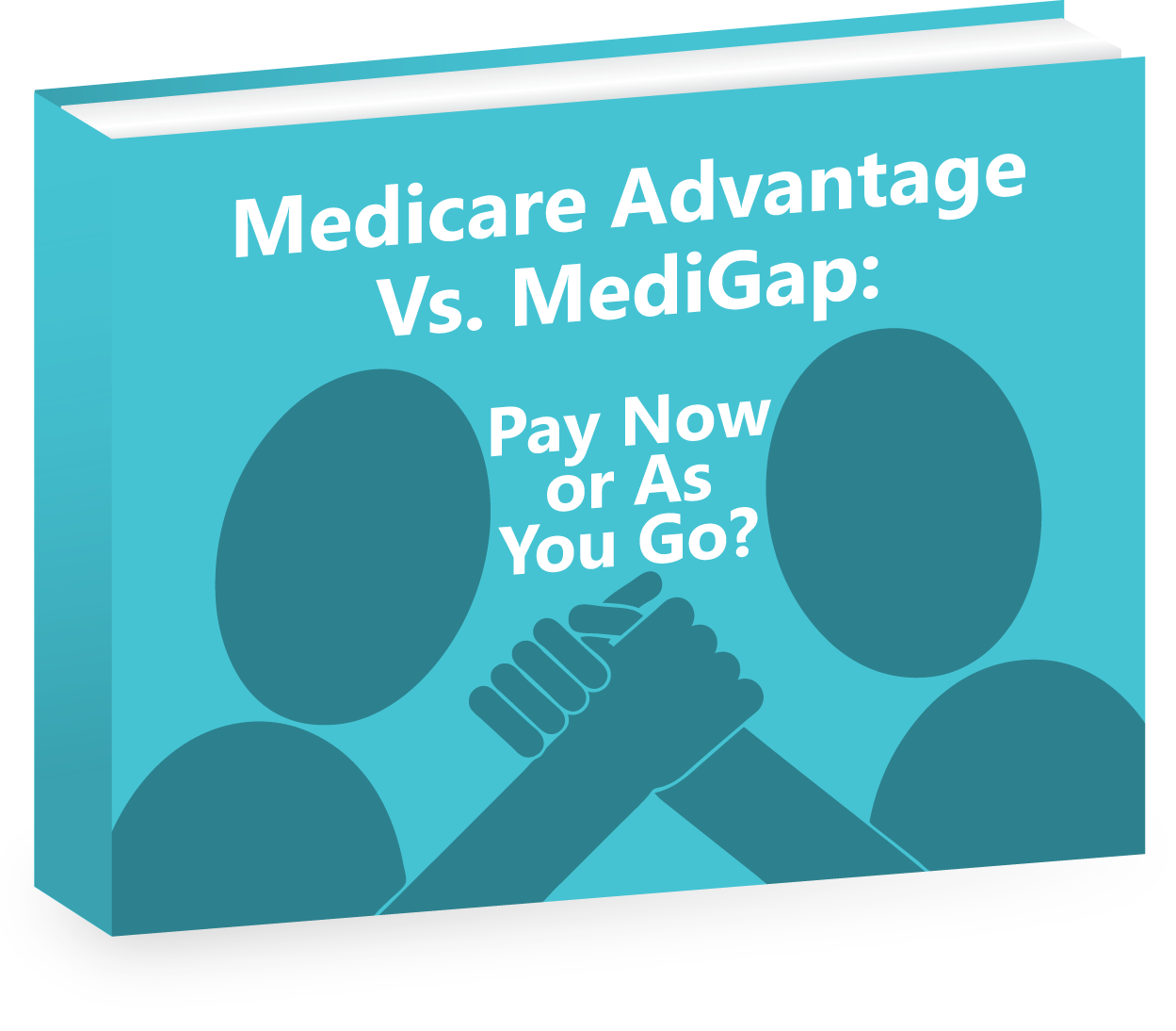Medicare Advantage Vs. MediGap: Pay Now or As You go?