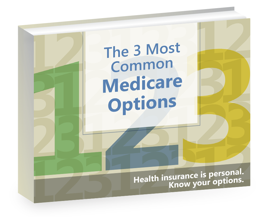 3 Most Common Medicare Options