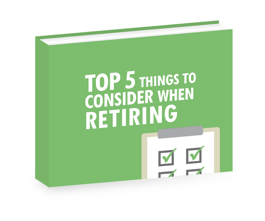 Top 5 things to consider when retiring