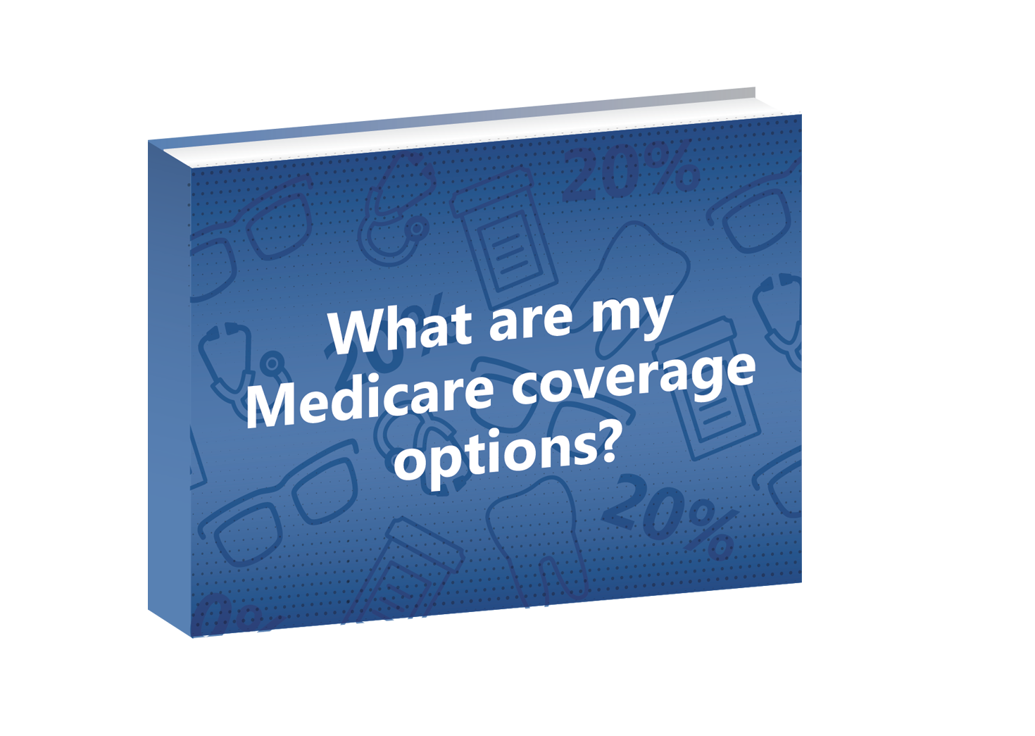 What are my Medicare coverage options cover.png
